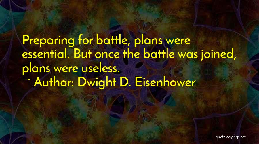 Dwight D. Eisenhower Quotes 426953