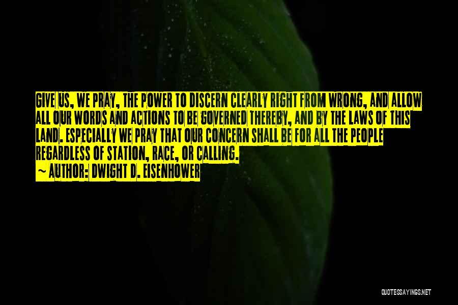 Dwight D. Eisenhower Quotes 486781