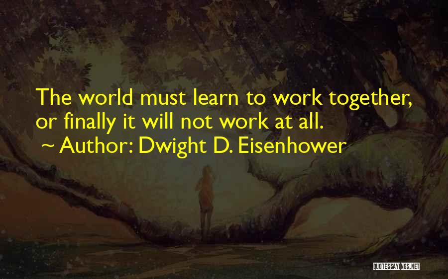 Dwight D. Eisenhower Quotes 589559