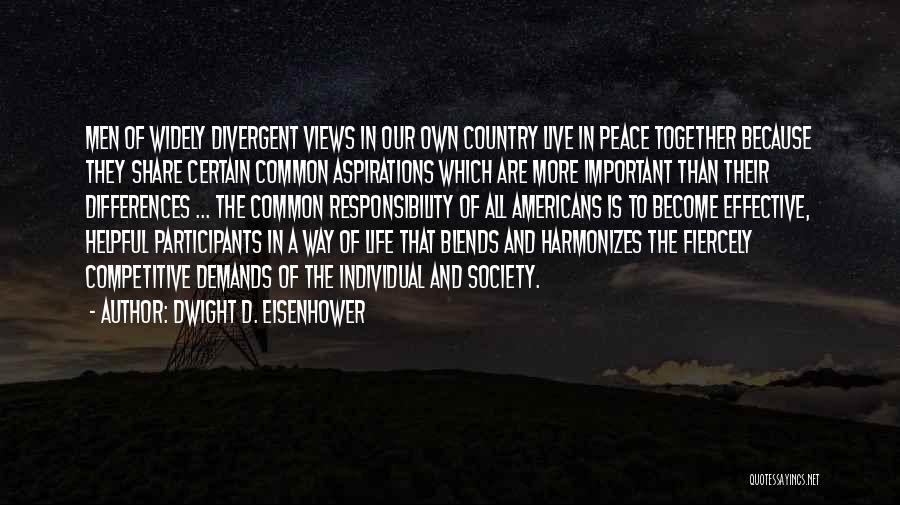 Dwight D. Eisenhower Quotes 598166