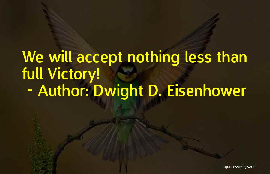 Dwight D. Eisenhower Quotes 652013