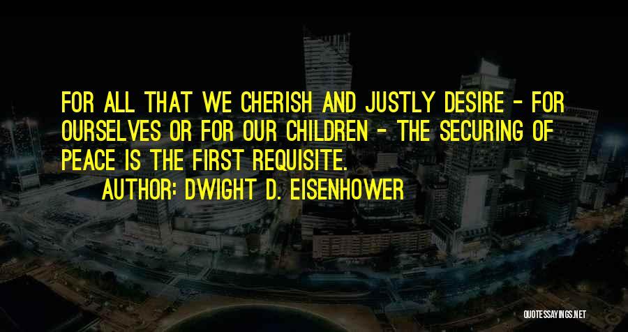 Dwight D. Eisenhower Quotes 655553