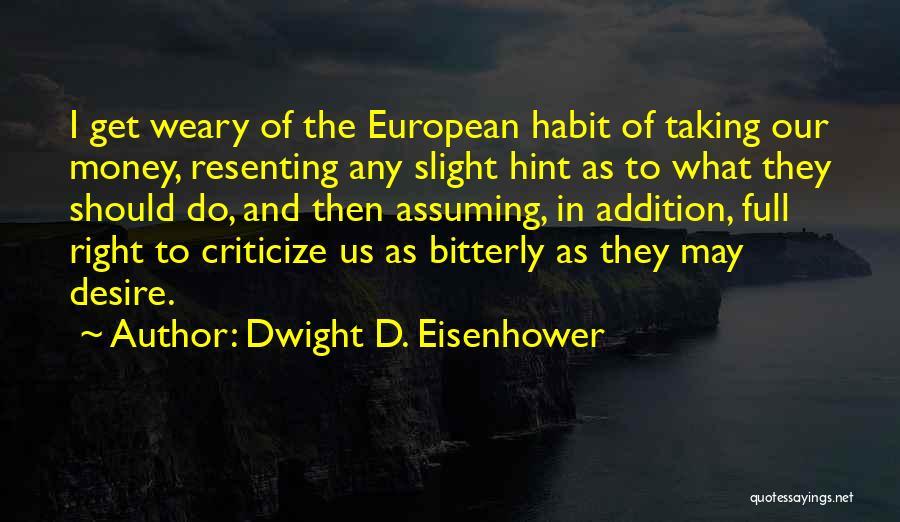 Dwight D. Eisenhower Quotes 670161