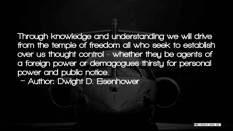 Dwight D. Eisenhower Quotes 713894