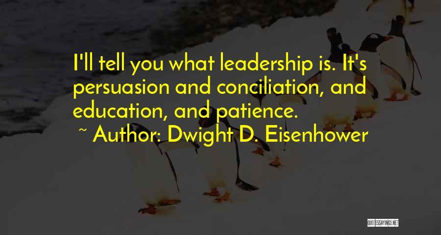 Dwight D. Eisenhower Quotes 732773