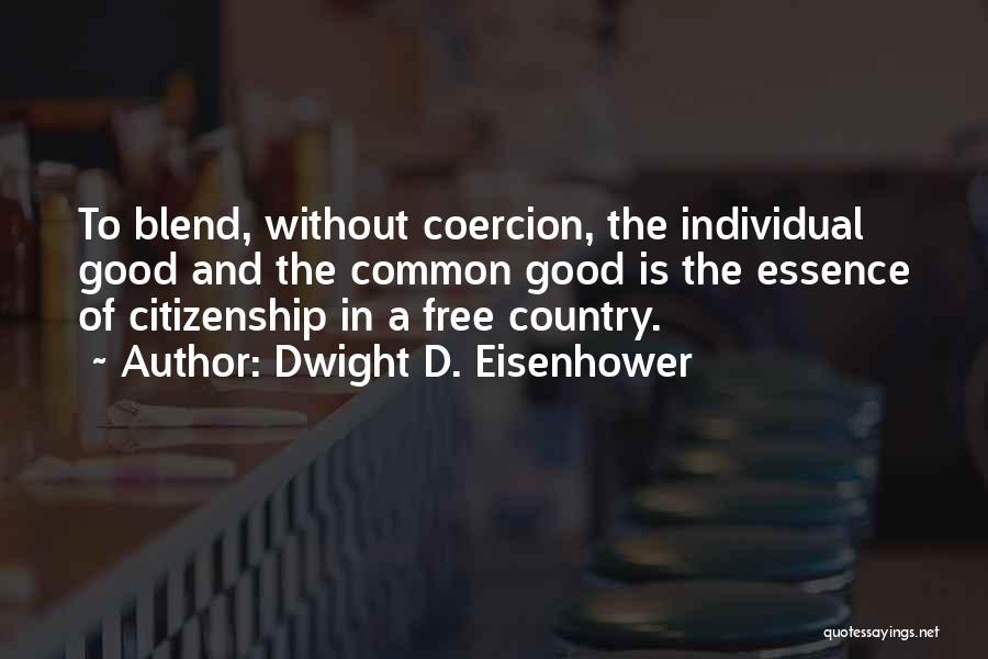 Dwight D. Eisenhower Quotes 781064