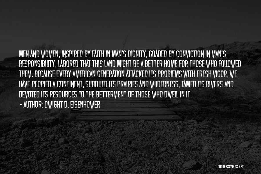 Dwight D. Eisenhower Quotes 801616