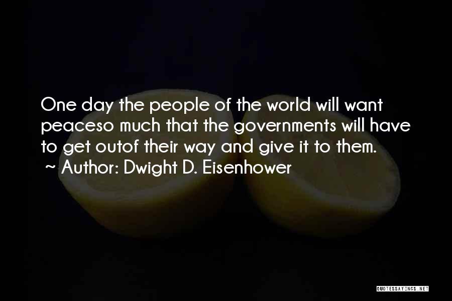 Dwight D. Eisenhower Quotes 821080