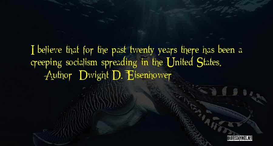 Dwight D. Eisenhower Quotes 824259