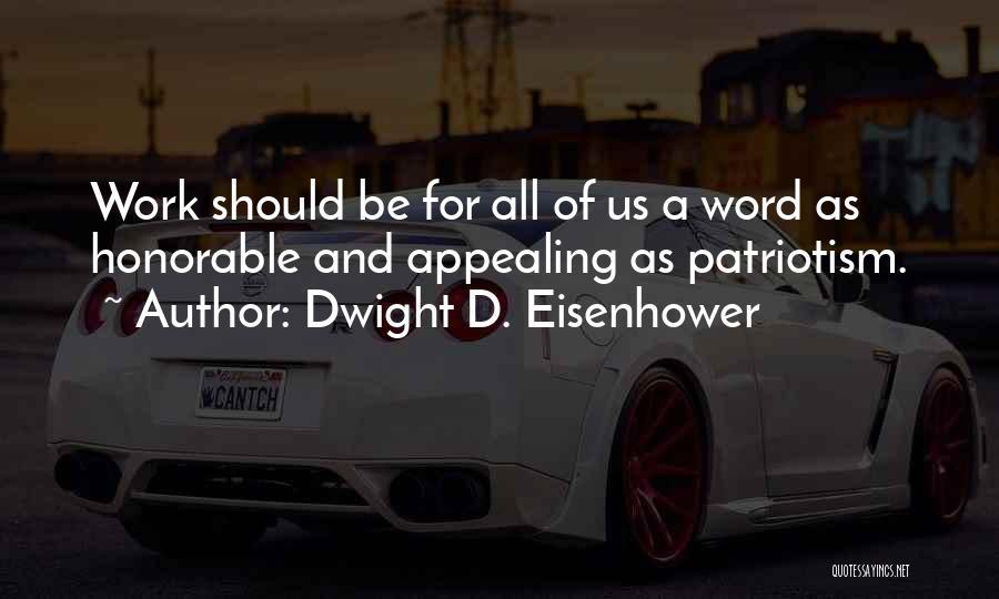 Dwight D. Eisenhower Quotes 993232