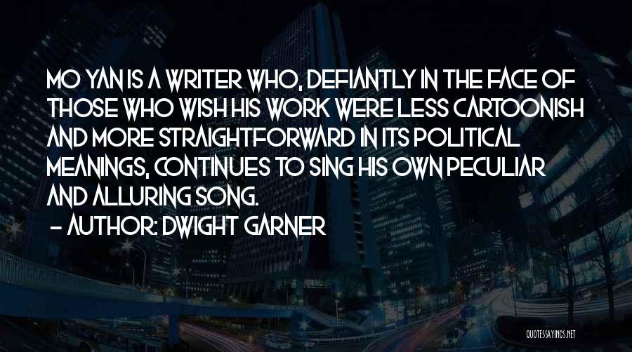 Dwight Garner Quotes 197866