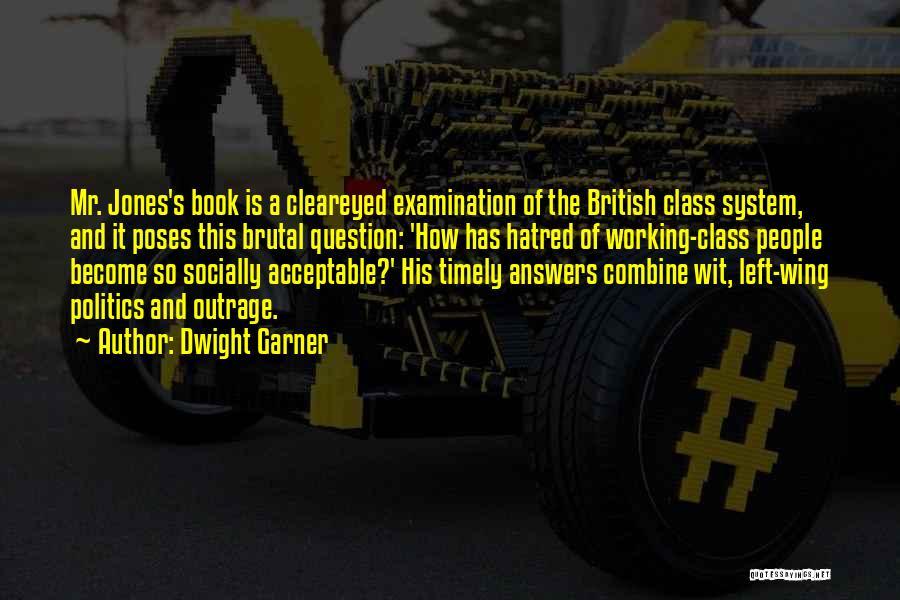 Dwight Garner Quotes 232345