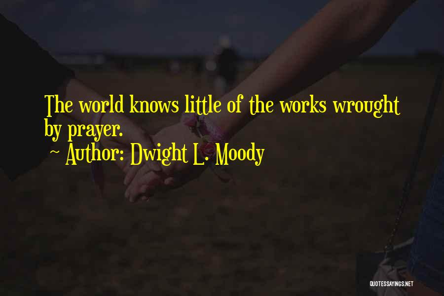 Dwight L. Moody Quotes 1158563