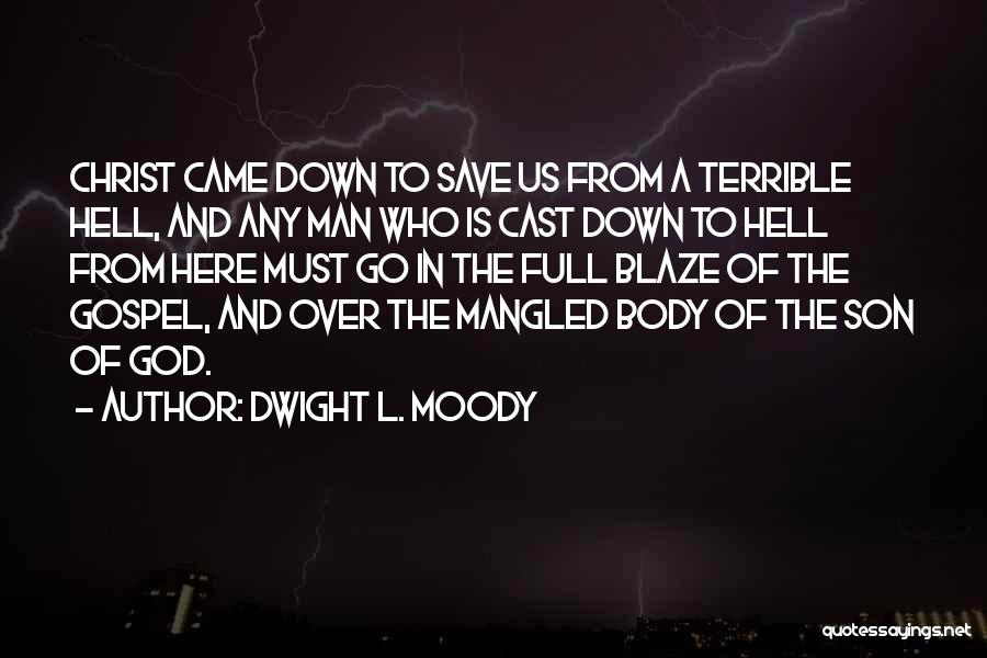 Dwight L. Moody Quotes 1165784