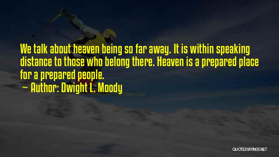 Dwight L. Moody Quotes 1251789