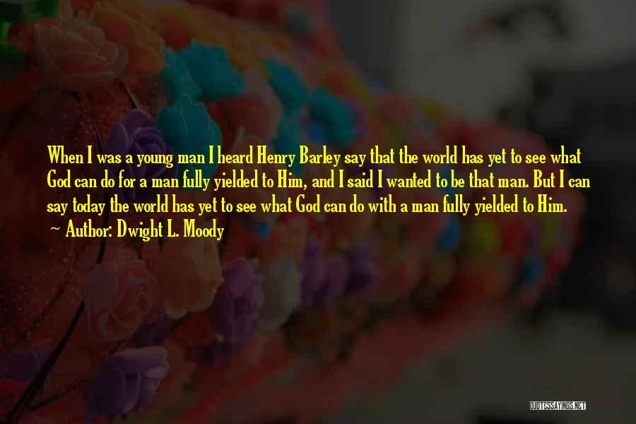Dwight L. Moody Quotes 1300495