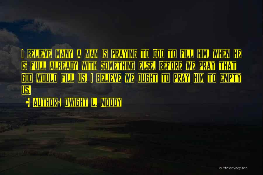 Dwight L. Moody Quotes 1365901