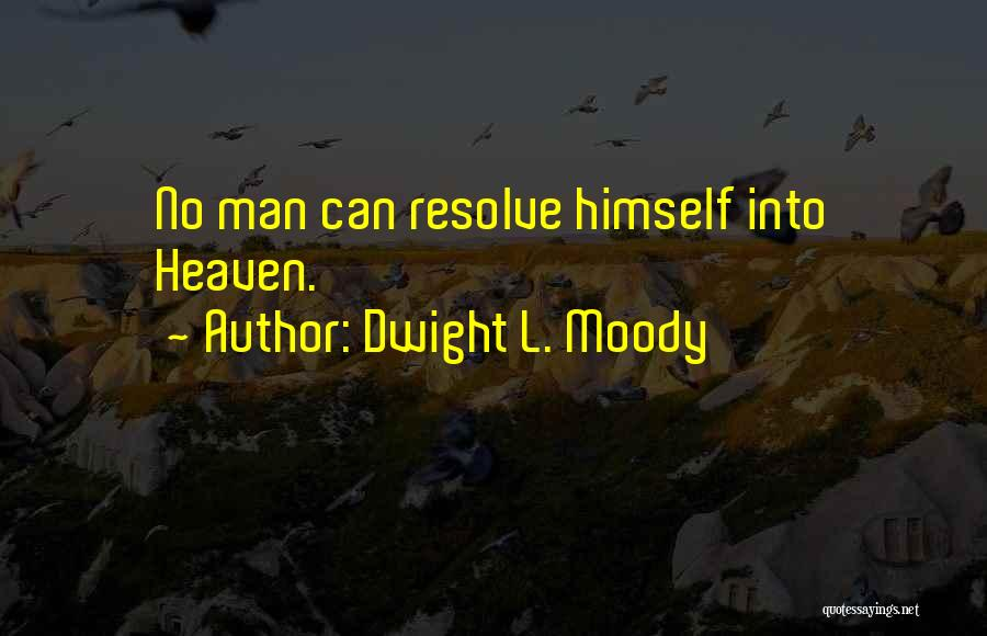 Dwight L. Moody Quotes 1426545