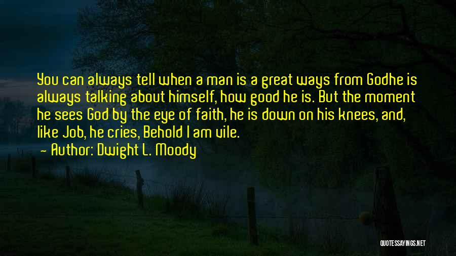 Dwight L. Moody Quotes 1494059
