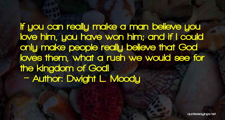 Dwight L. Moody Quotes 1497395