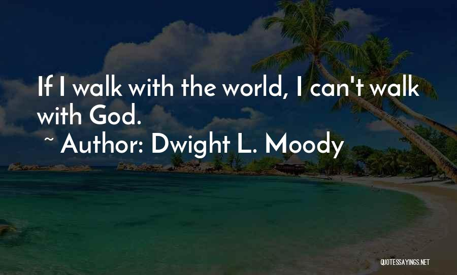 Dwight L. Moody Quotes 1640680