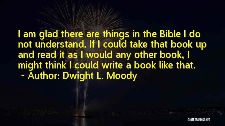 Dwight L. Moody Quotes 1652661