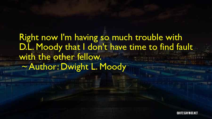 Dwight L. Moody Quotes 1674311
