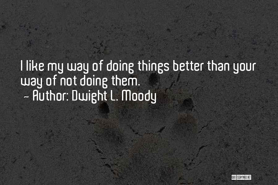 Dwight L. Moody Quotes 1824338