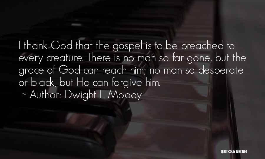 Dwight L. Moody Quotes 1856974