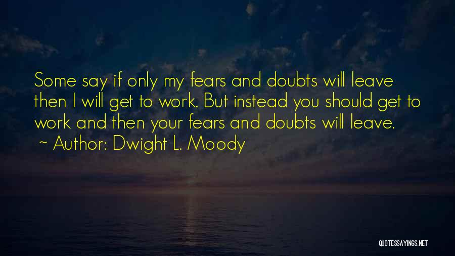 Dwight L. Moody Quotes 1891701