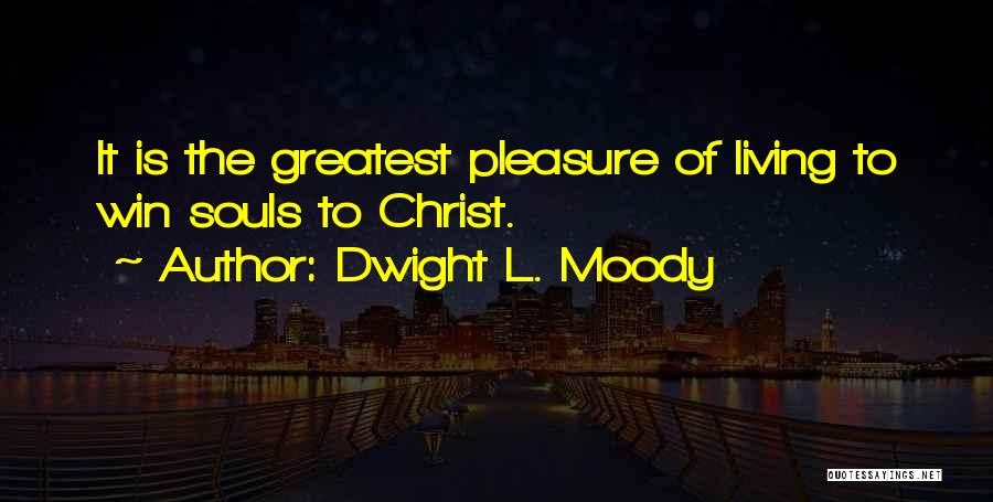 Dwight L. Moody Quotes 2052277