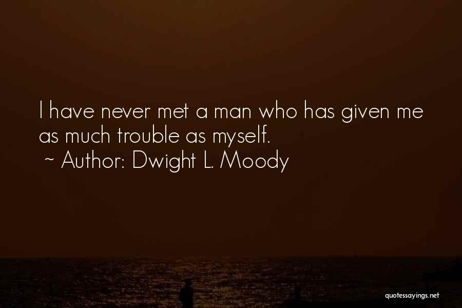 Dwight L. Moody Quotes 2123452