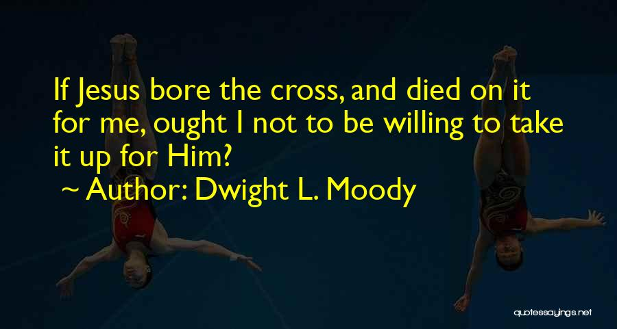 Dwight L. Moody Quotes 214375