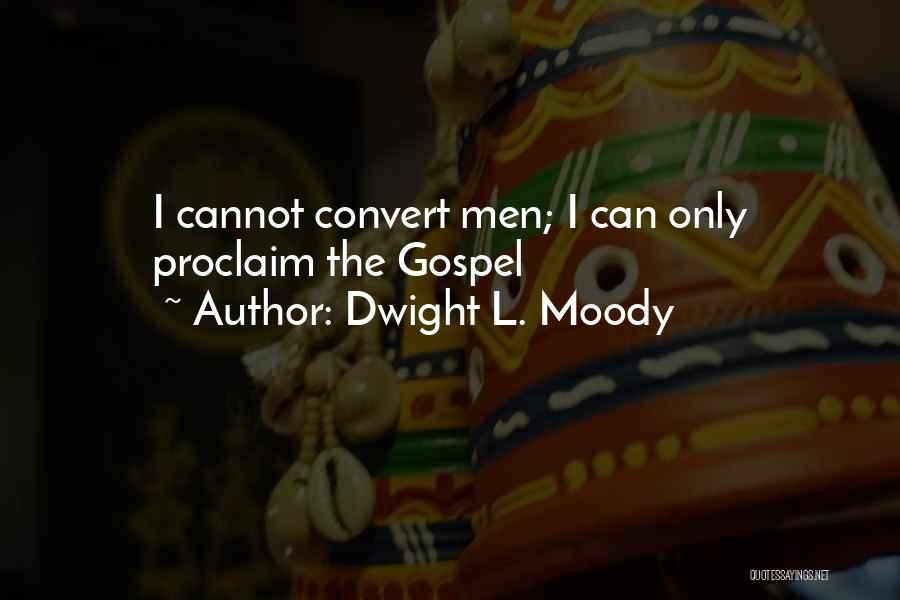 Dwight L. Moody Quotes 2156678