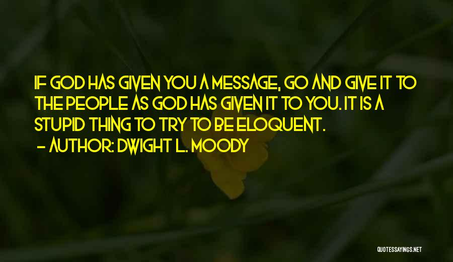 Dwight L. Moody Quotes 241773