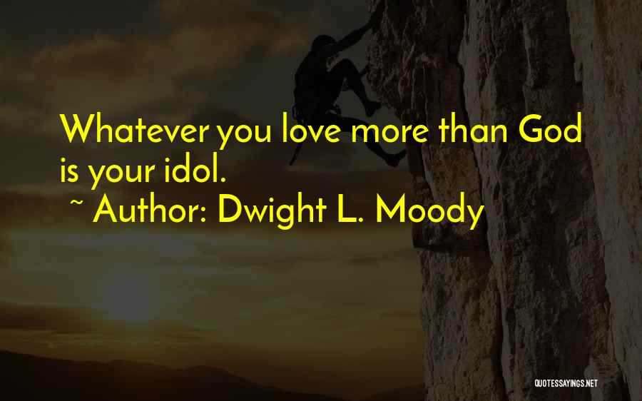 Dwight L. Moody Quotes 423199