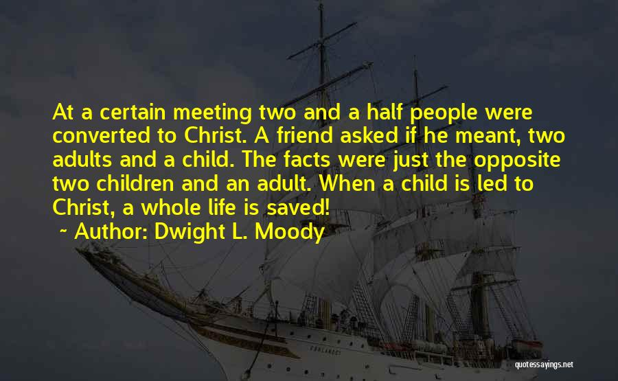 Dwight L. Moody Quotes 486245