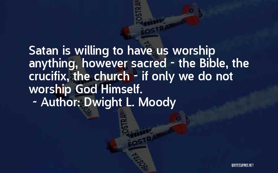 Dwight L. Moody Quotes 538708