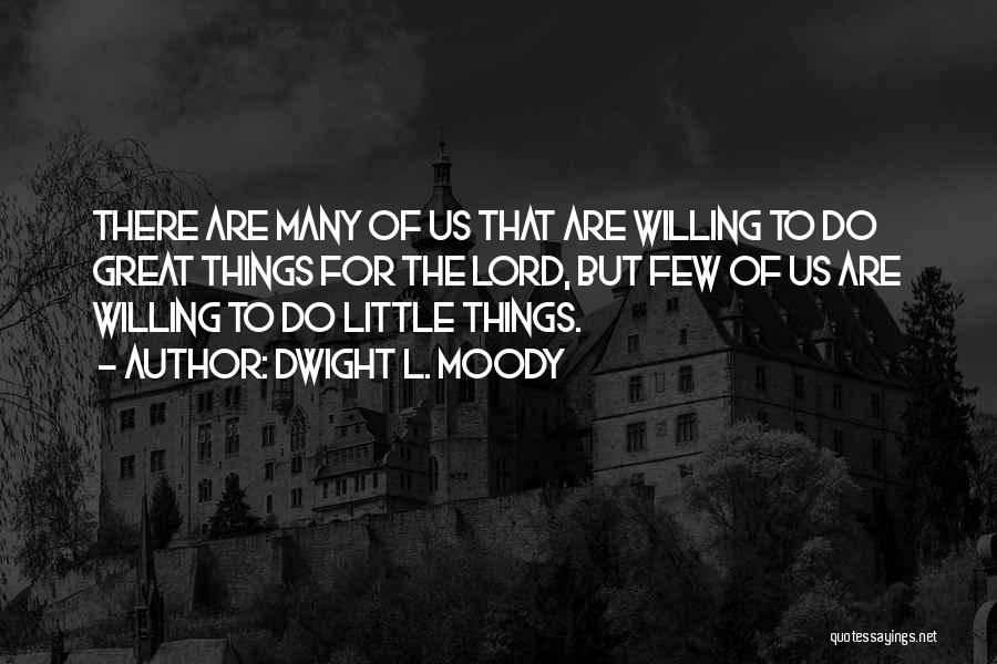 Dwight L. Moody Quotes 595036