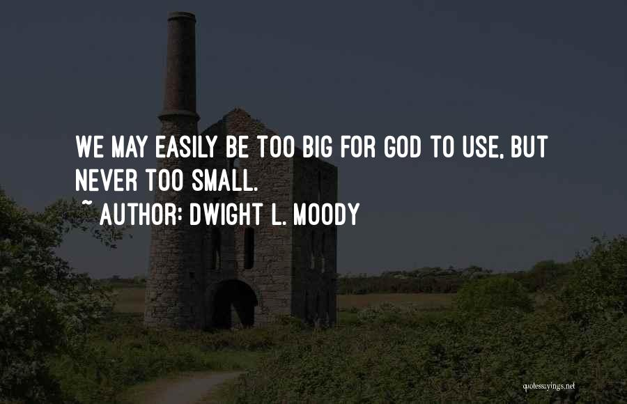 Dwight L. Moody Quotes 722430