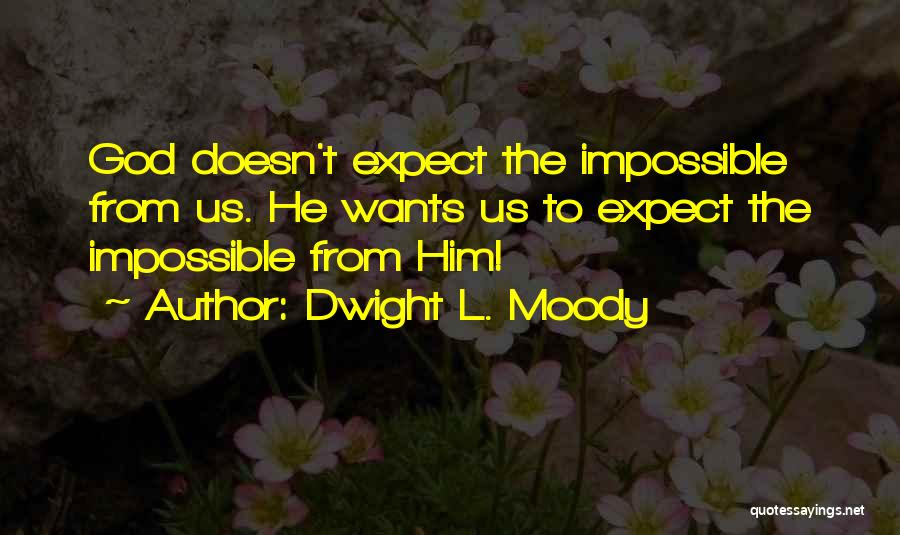 Dwight L. Moody Quotes 881471