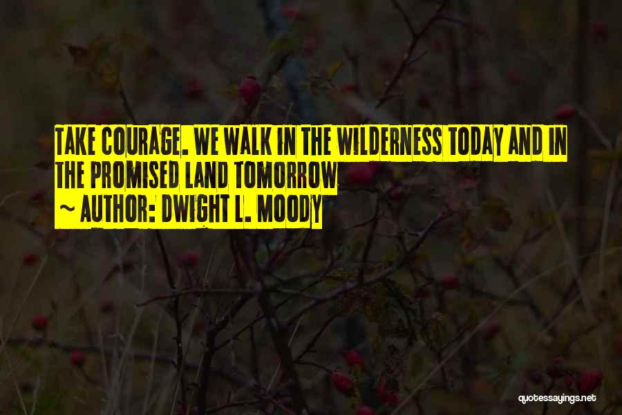 Dwight L. Moody Quotes 91687