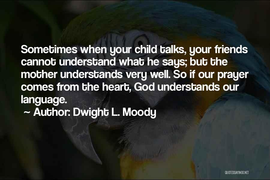 Dwight L. Moody Quotes 98956