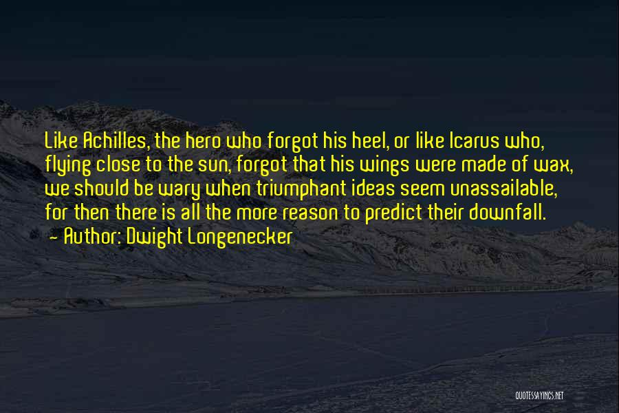 Dwight Longenecker Quotes 1098004