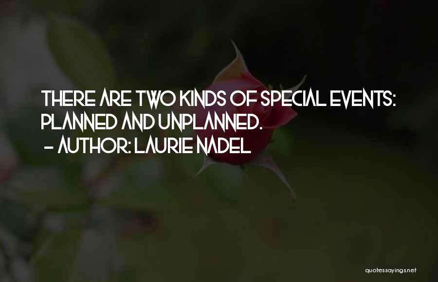 Dyer Quotes By Laurie Nadel