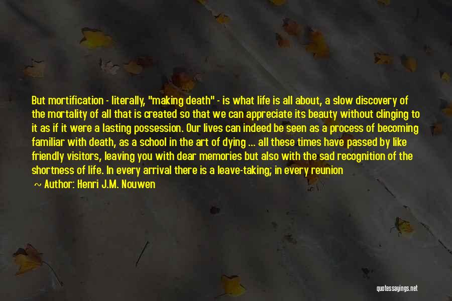 Dying A Slow Death Quotes By Henri J.M. Nouwen