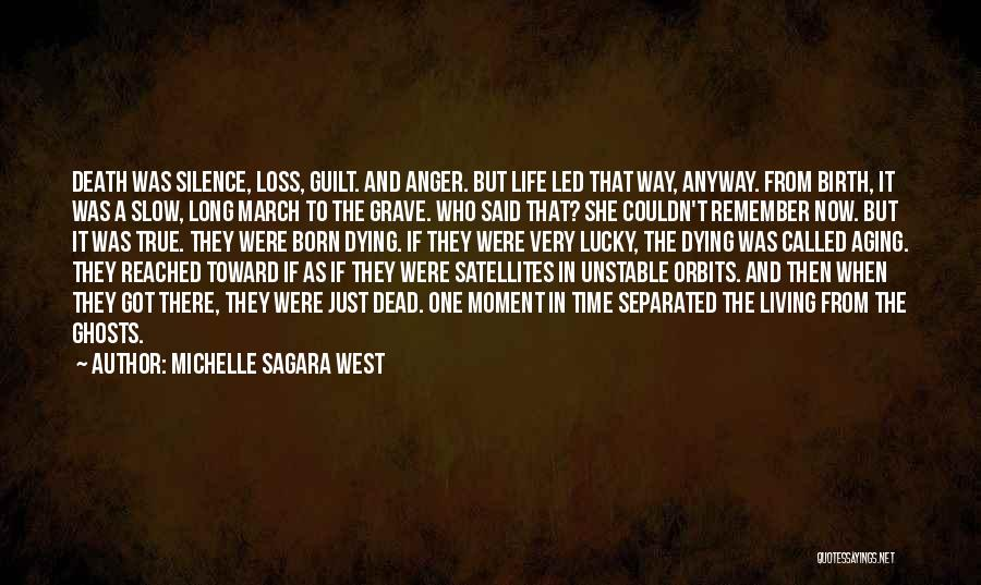 Dying A Slow Death Quotes By Michelle Sagara West