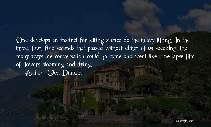 Dying And Letting Go Quotes By Glen Duncan
