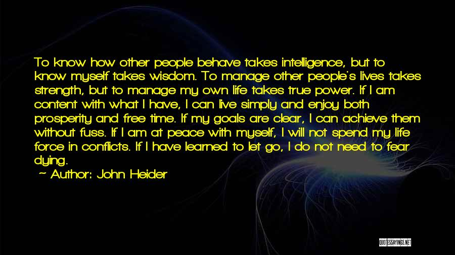 Dying And Letting Go Quotes By John Heider