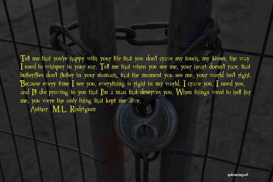 Dying And Letting Go Quotes By M.L. Rodriguez